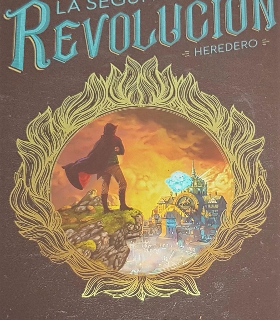 La Segunda Revolución Heredero Costa Alcalá Literatura juvenil