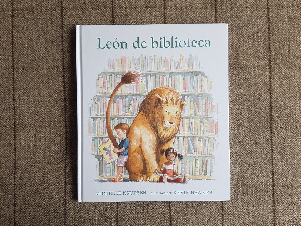 León de biblioteca - Michelle Knudsen y Kevin Hawkes - Día Internacional del Libro Infantil 2021 - Telar de Libros