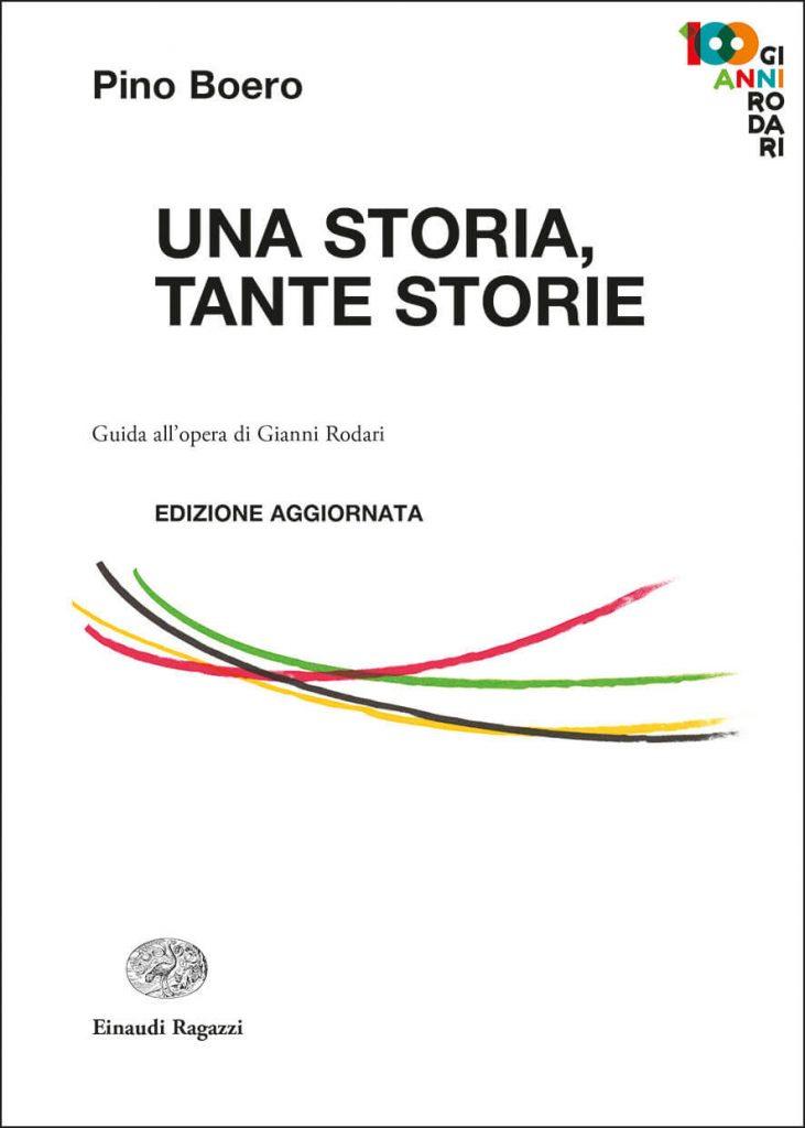 Una storia, tante storie, de Pino Boero, Enaudi Ragazzi