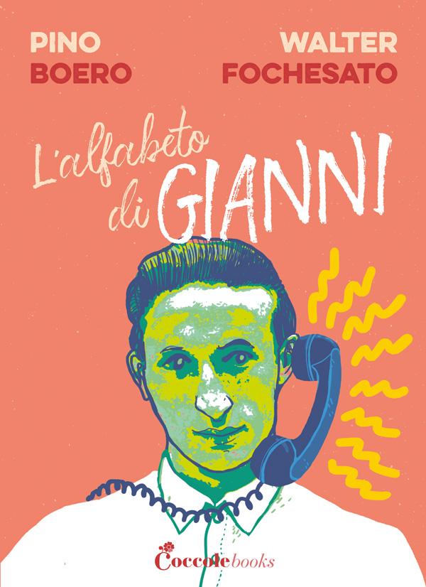 L'alfabeto di Gianni, de Pino Boero y Walter Fochesato, CoccoleBooks