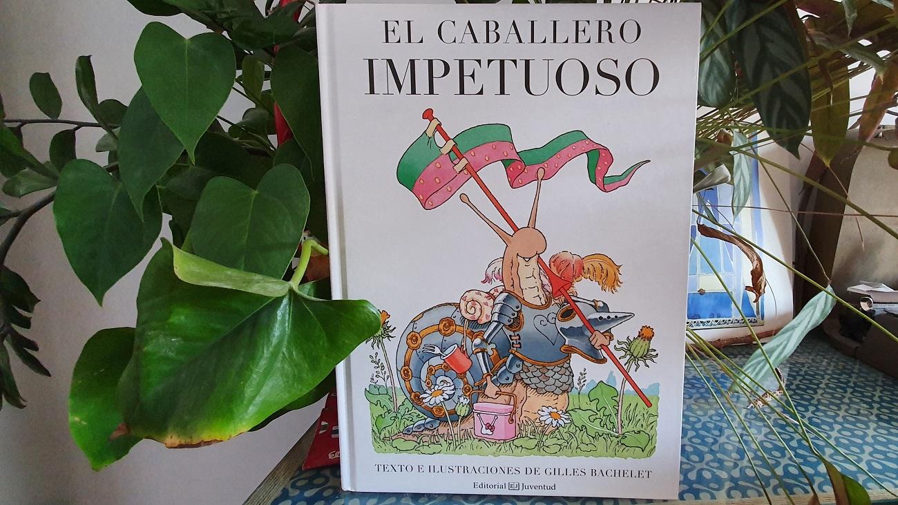El caballero Impetuoso - Gilles Bachelet - Reseñas de libros - Telar de Libros